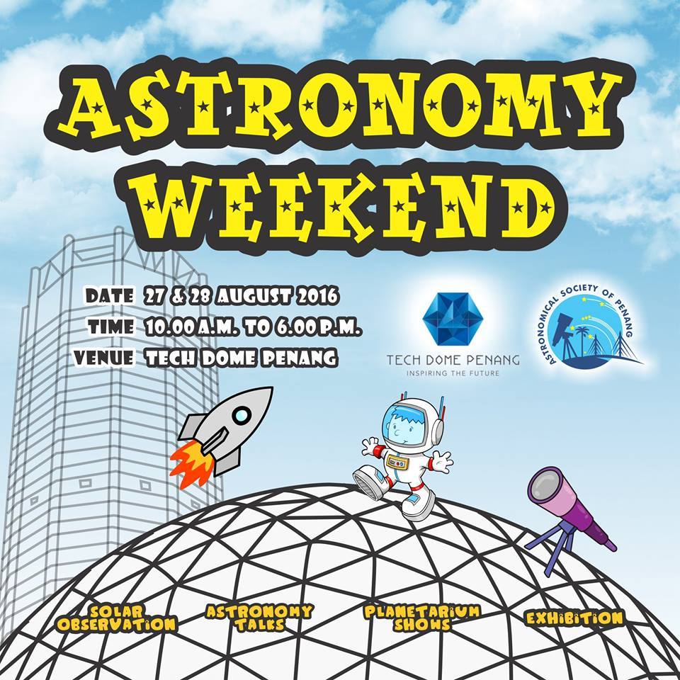 astronomy weekend 2016 - tech dome penang