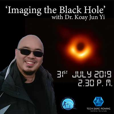 Imaging The Black Hole - tech dome penang