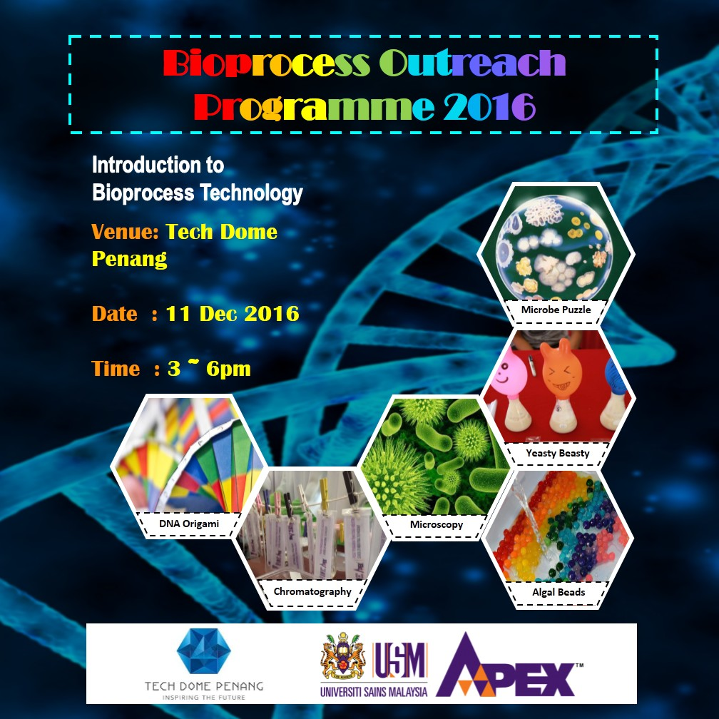 bioprocess outreach programme 2016 - tech dome penang