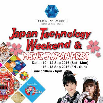 japan technology weekend and mini japan fast - tech dome penang