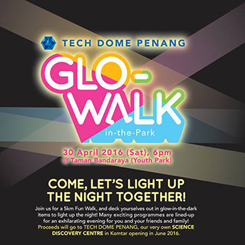 glo-walk in the park - tech dome penang
